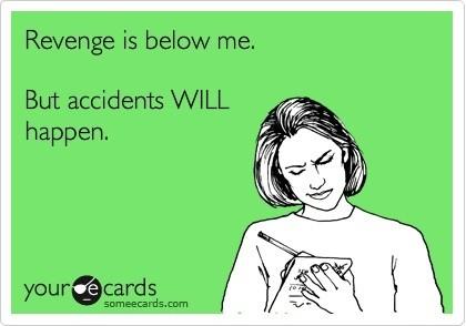 accidents... :D
