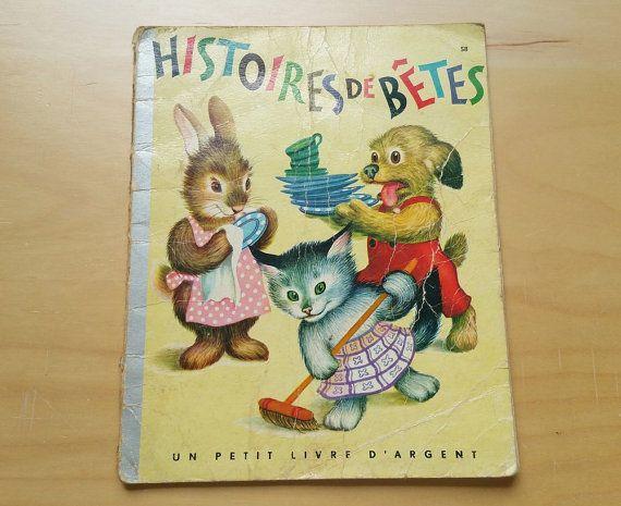 1950 Francais Enfant Livre Histoires De Betes Animaux Etsy Livre Histoire Histoires