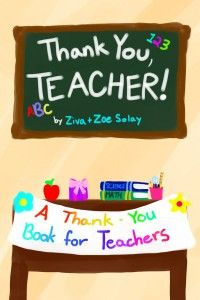 A Thank You Gift Book for Teachers - Every Year in May we celebrate NATIONAL TEACHER DAY and TEACHER APPRECIATION WEEK. It is also common to celebrate and Thank teachers during year-end holiday breaks (like Christmas, Hanukkah, etc.) and Summer break. But we believe that EVERYDAY is a good day to say THANK YOU to a Teacher! This book is designed to let a special teacher know that you recognize just how impactful his/her role is in student development.