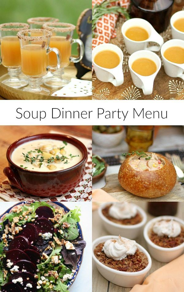 Attractive Girls Dinner Party Ideas Part - 3: Soup Dinner Party Menu - From RecipeGirl.com