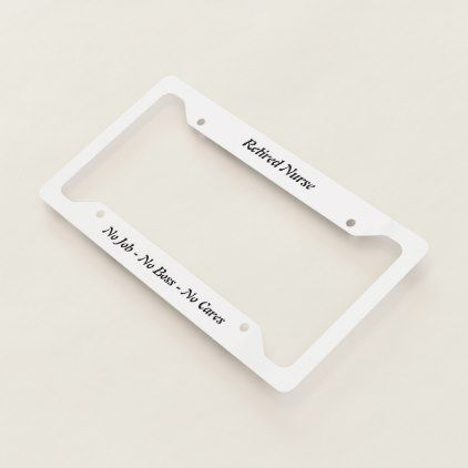 Retired Nurse License Plate Frame - fun gifts funny diy customize personal
