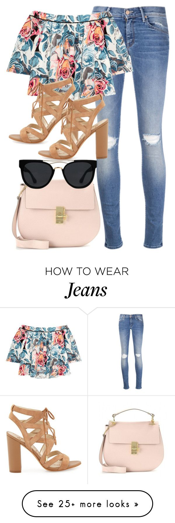 """""""265. Floral Top & Ripped Jeans Outfit"""" by kgarcia8427 on Polyvore featuring Mother, Elizabeth and James, Sam Edelman, Chloé and Quay"""