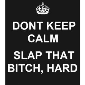 LMAO: Sayings, Slap, Quotes, Funny Stuff, Keepcalm, Keep Calm, Bitch, Things