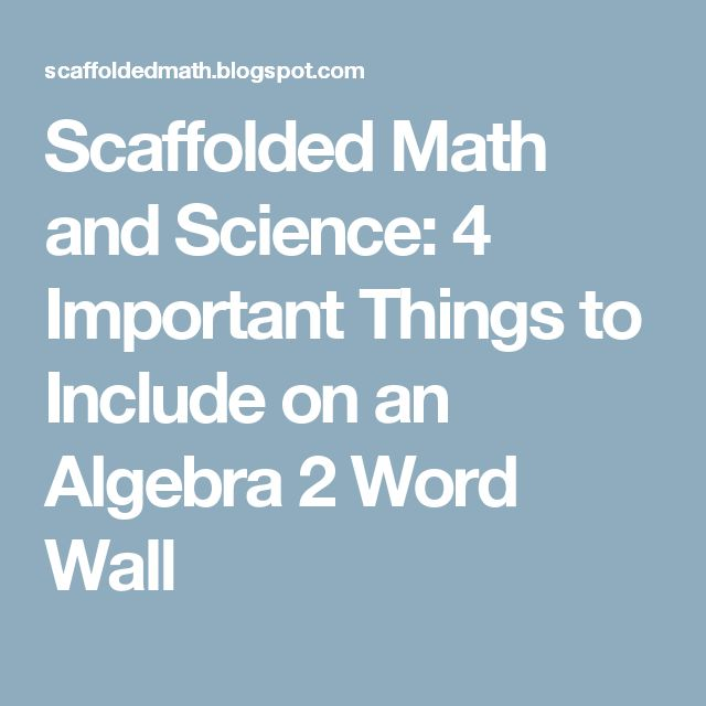 Scaffolded Math and Science: 4 Important Things to Include on an Algebra 2 Word Wall