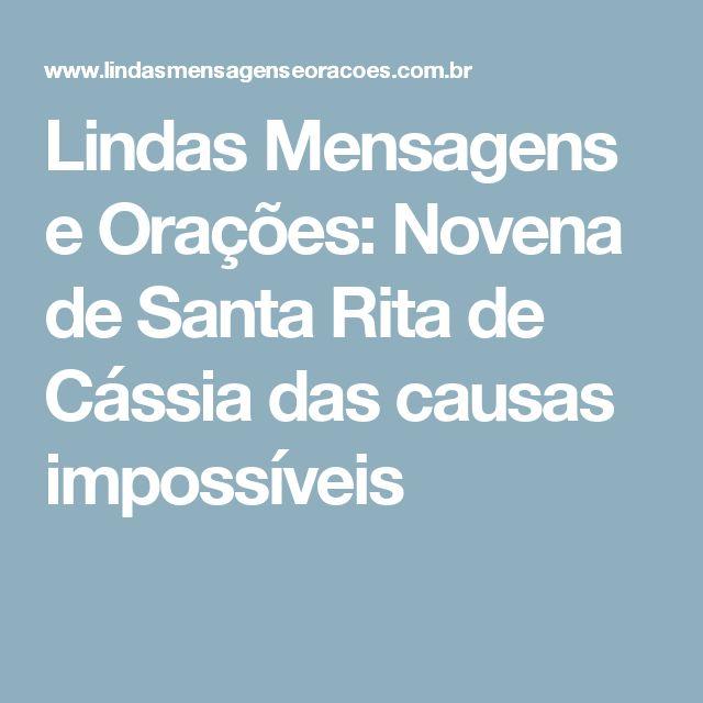 Lindas Mensagens e Orações: Novena de Santa Rita de Cássia das causas impossíveis
