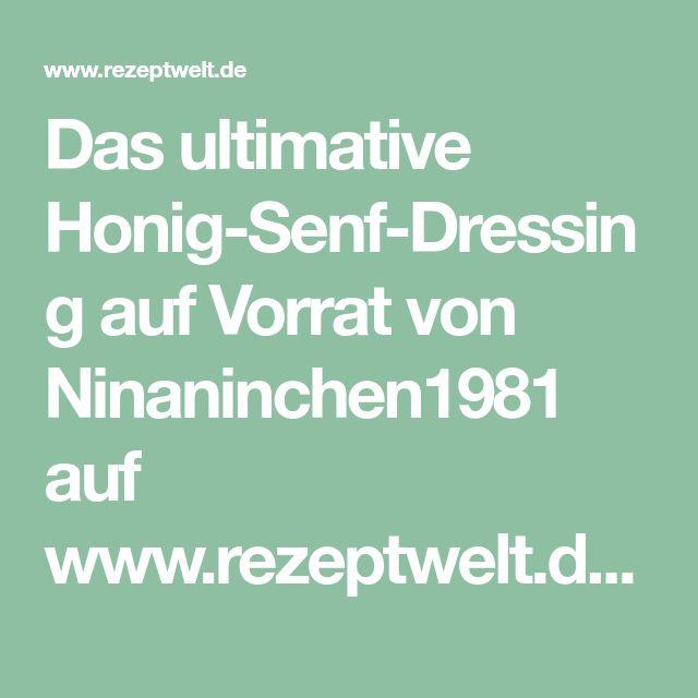Das ultimative Honig-Senf-Dressing auf Vorrat von Ninaninchen1981 auf www.rezeptwelt.de, der Thermomix ® Community