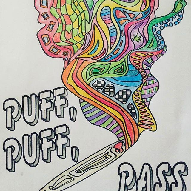 Puff, Puff, Pass   #Regram via @colormecannabis