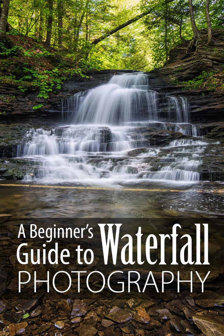 A Beginner's Guide to Waterfall Photography from Guest Blogger Mike Ince | Photo…