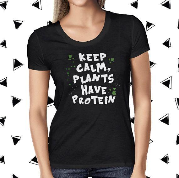 Vegan Protein Shirt - Keep Calm Vegan Tee - Funny Vegan T-shirt - Womens Vegan Clothing - Plants Are Friends - Kale Tee - Vegetarian T-shirt