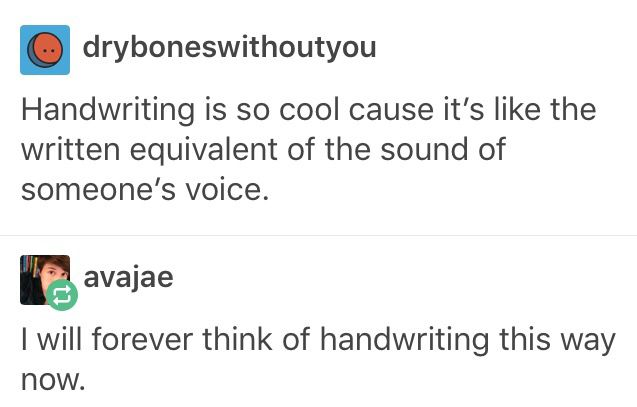 Omg! This is true! No one can understand me when I talk cause I mumble and no one can read my hand writing cause it's so messy! Xx