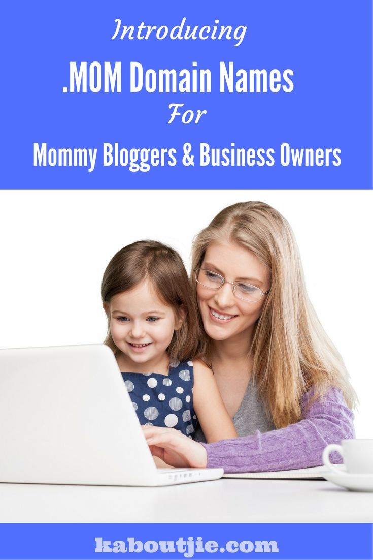 Now you can get a .MOM domain name which really would be awesome if you are a mommy blogger or have your own mommy business.   #DotMomDomain #DotMom #MommyBloggers #Mompreneur