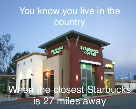 Comment how far away your closest Starbucks is.