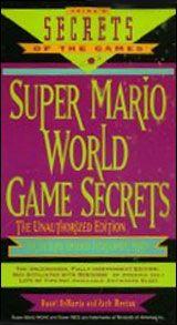 Super Mario World Game Secrets - Prima's Secrets of the Games Book
