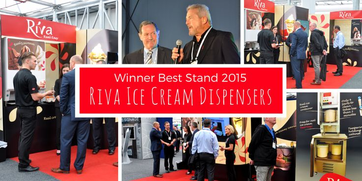 And the winner of the Best Stand Award for 2015 is ...  Riva Ice Cream Dispensers! Congratulations to the Riva team!