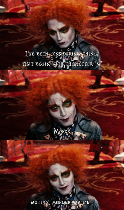 Disney. The mad hatter. God I love his version where he actually mumbles the poem from the book.