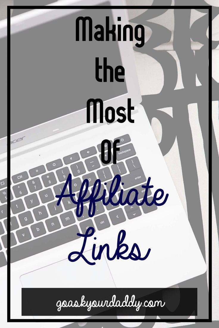 Making the Most Of Affiliate Links