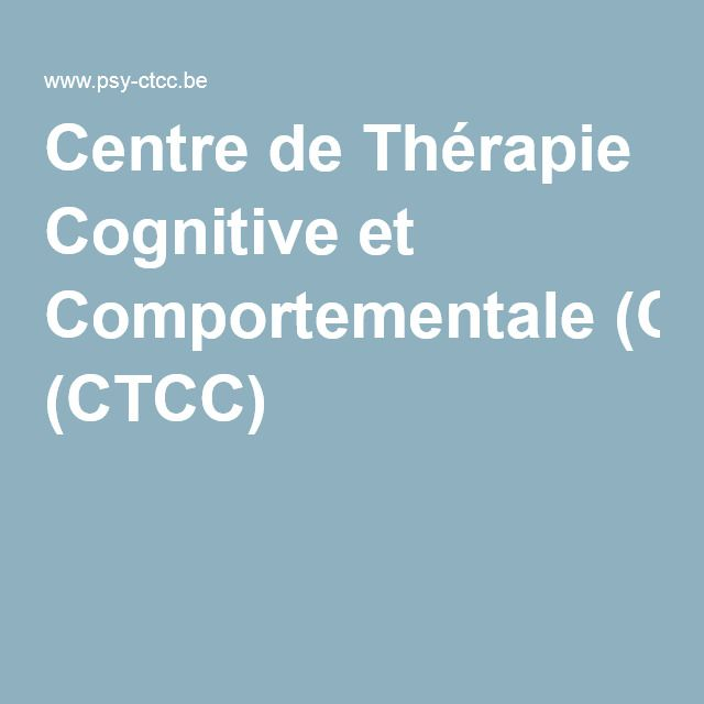 Centre de Thérapie Cognitive et Comportementale (CTCC)