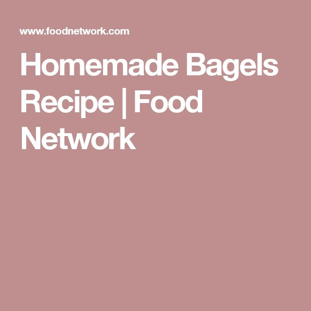Homemade Bagels Recipe | Food Network