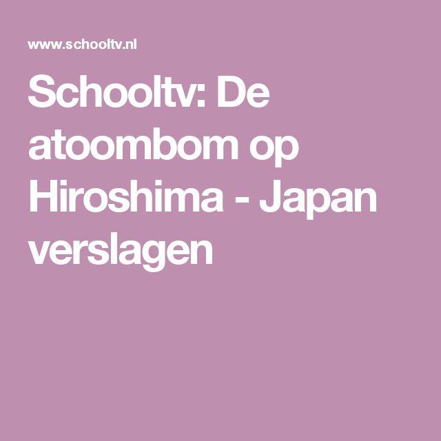 Schooltv: De atoombom op Hiroshima - Japan verslagen