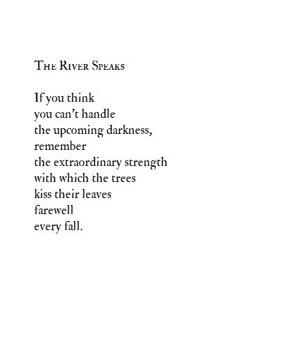 the trees kiss their leaves farewell - The River Speaks