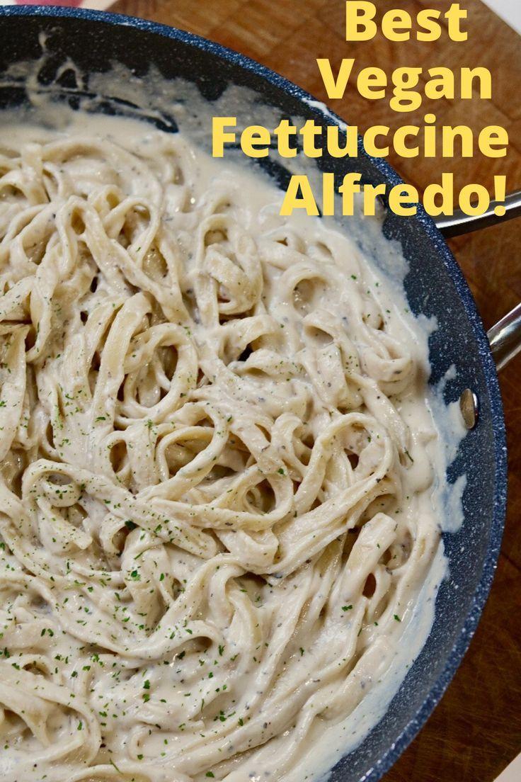 Vegan Fettuccine Alfredo Recipe In 2020 Vegan Fettuccine Alfredo Vegan Alfredo Fettuccine Alfredo