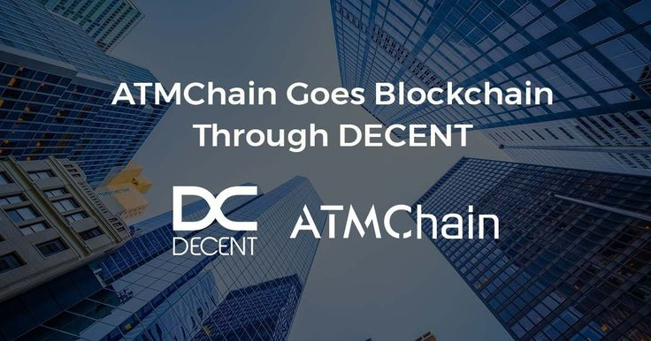 ATMChain's Project In China With 7,000 Intelligent Media Screens 'Goes Blockchain' Through DECENT