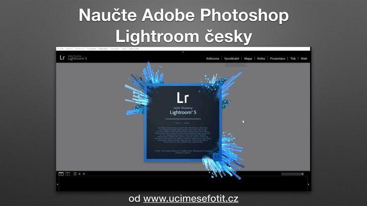 Jak nainstalovat do Adobe Photoshop Lightroom Češtinu - Seriál Adobe Pho...
