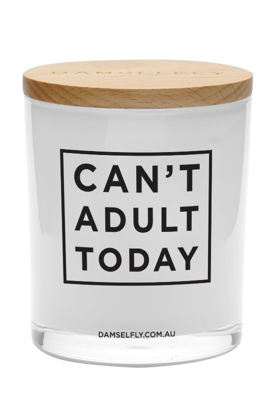 Damselfly - Cant Adult Today' Extra Large Quote Candle