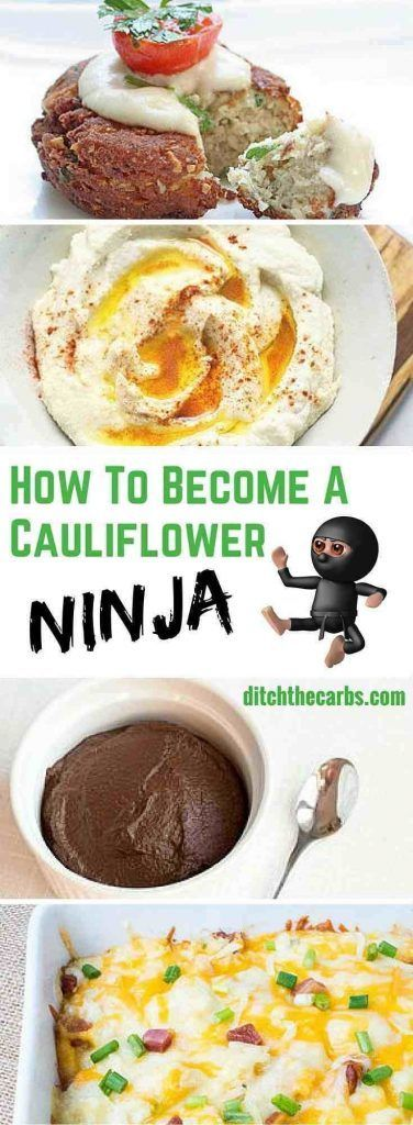 You need to learn how to be a cauliflower ninja. Take a look at these incredible recipes I have found using cauliflower. Even chocolate. | ditchthecarbs.com