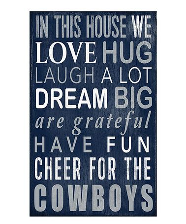 Another great find on #zulily! Dallas Cowboys 'In This House We Cheer' Wall Sign #zulilyfinds