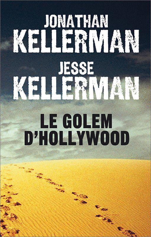 Le golem d'Hollywood - Jonathan Kellerman , Jesse Kellerman. Livre, 574 Pages, Couverture souple. 15,5 x 24 cm. #Livre #Roman #Thriller #Hollywood