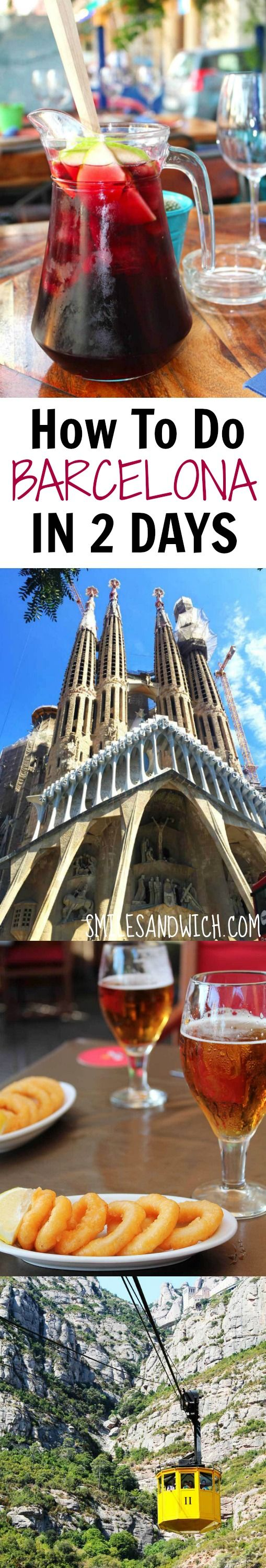 How to do Barcelona in 2 days - a two day Barcelona itinerary for a quick trip! Spain travel guide | Spain trip | best restaurants Barcelona | things to do in Barcelona | tourist in Barcelona | tourist attraction Barcelona
