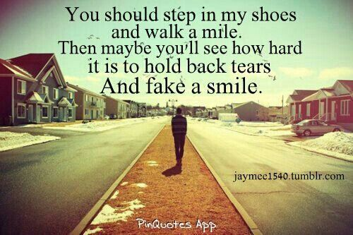 Walk A Mile In Someone Else S Shoes Quotes