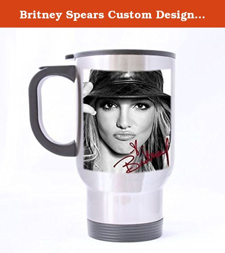 Britney Spears Custom Design Stainless Steel Coffee Mug Car Travel Water Bottle Tea Cup By Meci You. Makes a wonderful Holiday gift for your wine-loving friends - Grandma, Grandpa, Husband, Wife,Great to get a laugh at work around the office, or at home. If your boss has a sense of humor, they will love it too.