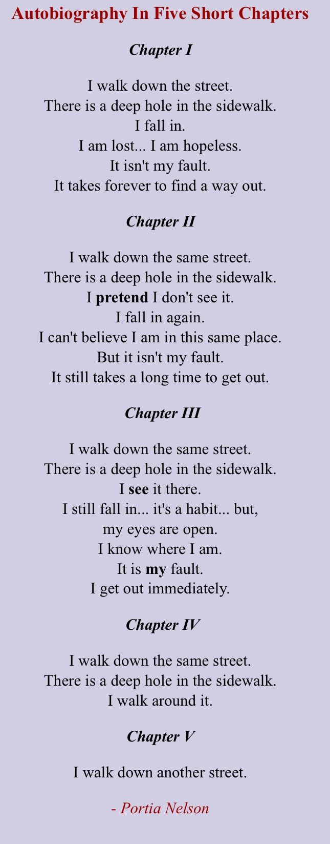 Poem – Autobiography in Five Chapters by Portia Nelson