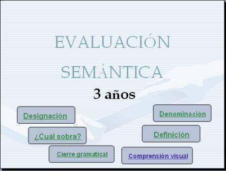 Material de evaluación SEMÁNTICA (pruebas para 3-4-5-6 y 7 años)