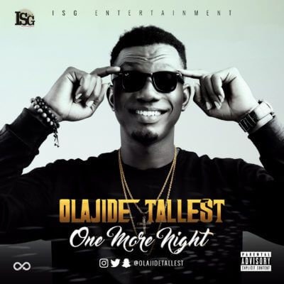 One More Night – Olajide Tallest Olajide Tallest whose real names are Ope Olajide Gafar is an artist that his music cuts across the rap/afro-pop genre, blending the English language with his mother-tongue (Yoruba language). Olajide Tallest ventured into music in the year 2010 and has since... #naijamusic #naija #naijafm
