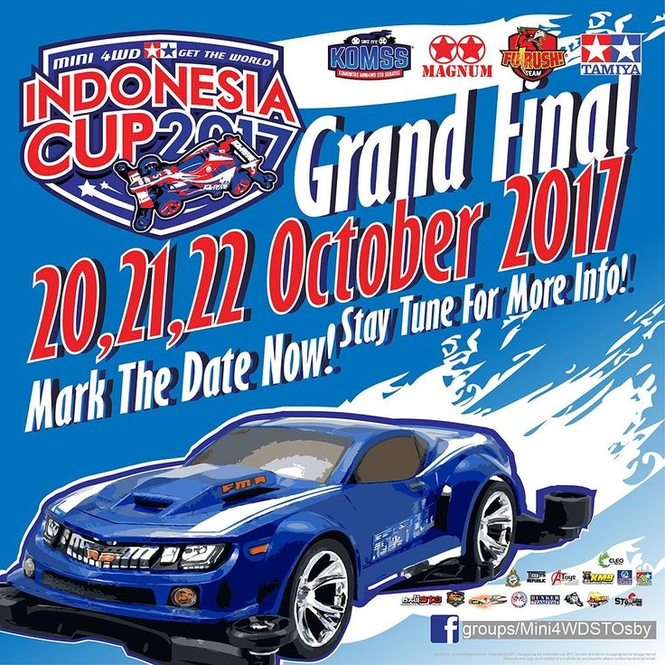 Guys, mark your calendar! More detail soon... #gettheworld #tamiyaindonesia #Mini4WD #TamiyaMini4WD #IndonesiaCup2017 #IC2017 #KOMSS #STO100 #ミニ四駆 #tamiya #TOS #STO #TamiyaOriginalSeratus #furush #teamflazh