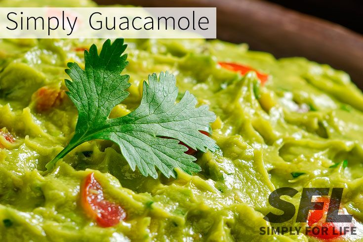 Simply For Life | Try the nutritional packed Simple Guacamole or Spicy Avocado Salsa for dipping!