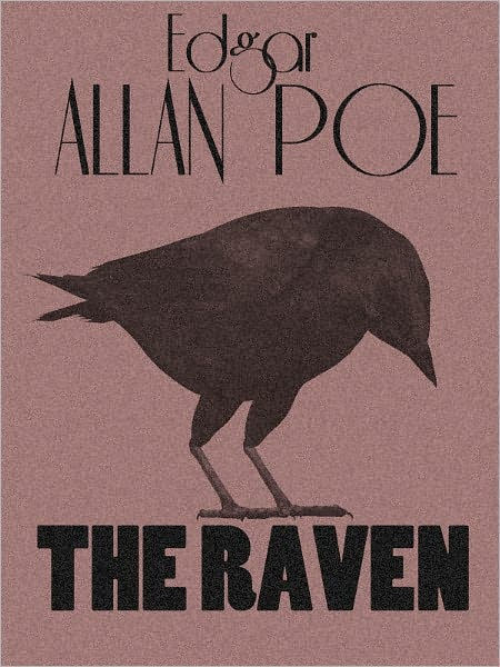 The Raven - Edgar Allen Poe - The Complete Works Series Book #5 (Original Version)