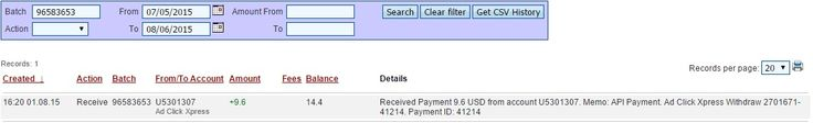 I am getting paid daily at ACX and here is proof of my latest withdrawal. This is not a scam and I love making money online with Ad Click Xpress. Thank You ACX !!! Date: 01/08/2015 16:20 To Pay Processor Account: U5301307 Amount: 9.6 Currency: USD Batch: 96583653 Memo: API Payment. Ad Click Xpress Withdraw 2701671-41214 Join now: http://www.adclickxpress.com/?r=nenomladenovski&p=mx AdClickXpress.Official #ACX #AdClickXpress #MakeMoneyFromHome #MakeMoneyOnline #NoScam
