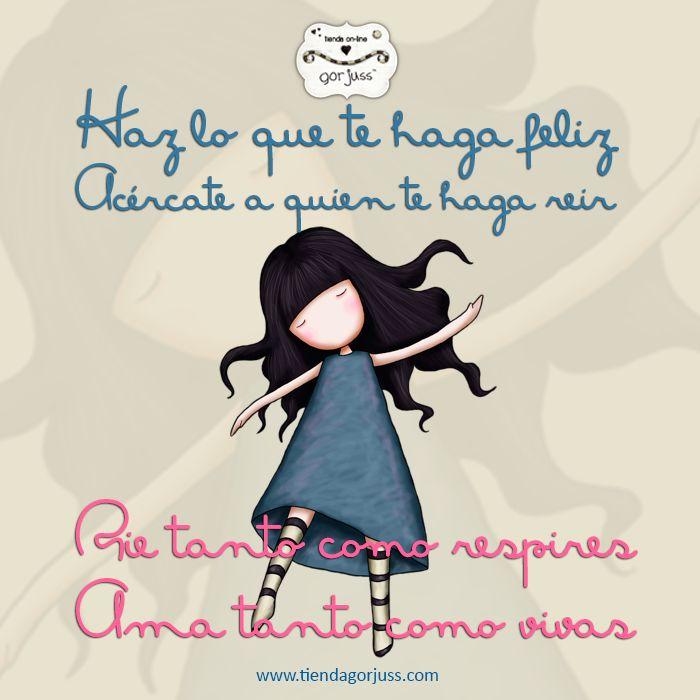 ¡¡Feliz Martes!!  #gorjuss #santoro #felizmartes #rie #ama #vive #frasedeldia