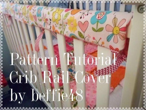 PATTERN, Super Simple Crib Rail Cover, Reversible, Tutorial pdf.