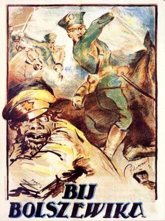 "Bij Bolszewika - Polish–Soviet War - Polish propaganda poster showing Polish cavalry and a gorilla-like Bolshevik soldier with a starred cap. The text reads: ""Smash the Bolshevik"""