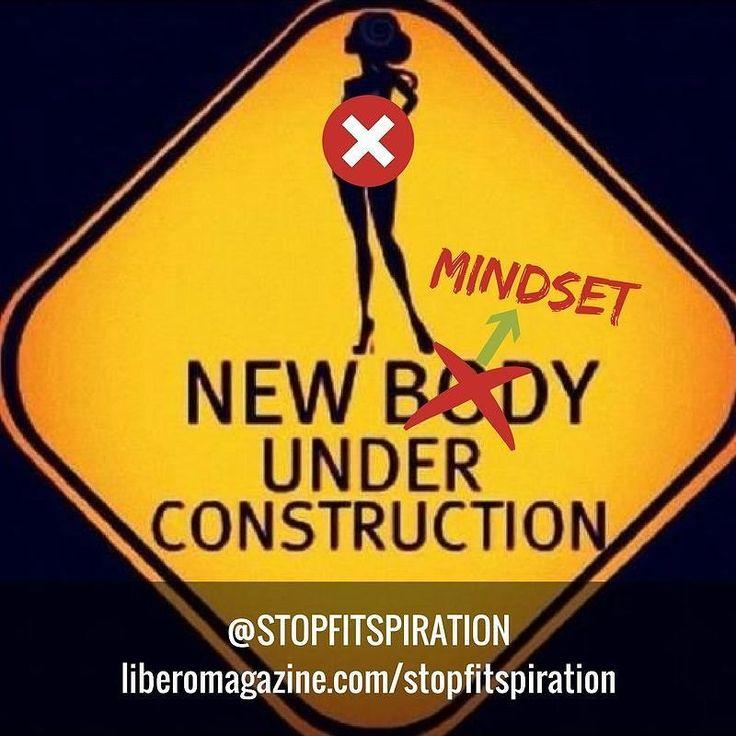WARNING: New mindset under construction #stopfitspiration