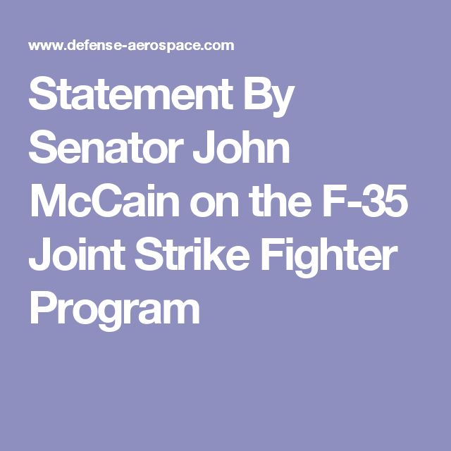 Statement By Senator John McCain on the F-35 Joint Strike Fighter Program