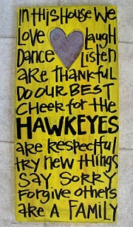 We cheer for the hawkeyes.... :-) I could make this for my brother!!:)