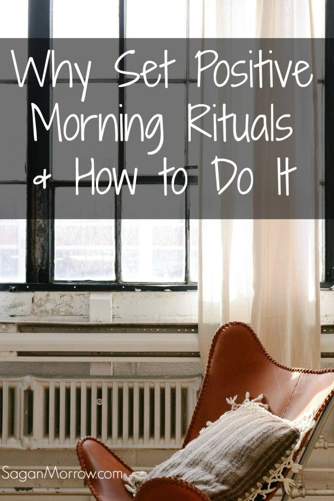 Why should you bother setting positive morning rituals... and how do you go about setting them? Find out!