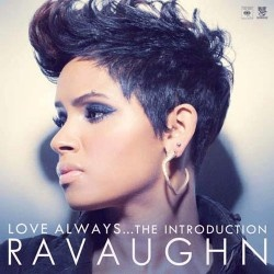 Google Image Result for http://jams.to/wp-content/uploads/2012/09/RaVaughn-Brown-Love-Always-The-Introduction-Mixtape-250x250.jpg