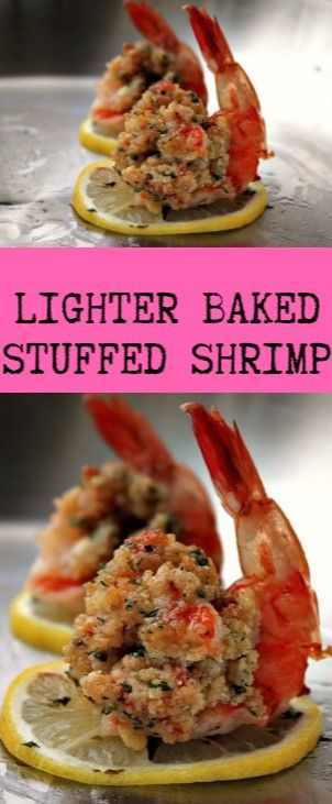 Lighter Baked Stuffed Shrimp  This period was a signification in retardation str…